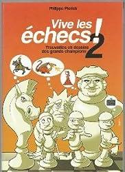 Vive les échecs ! tome 2