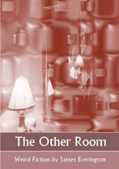 The Other Room by [Everington, James]