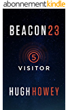 Beacon 23: Part Five: Visitor (Kindle Single) (English Edition)