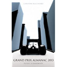 Pocket F1 Handbook: Grand Prix Almanac 2013