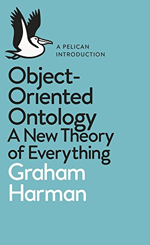 Object-Oriented Ontology (Pelican Books) por Graham Harman