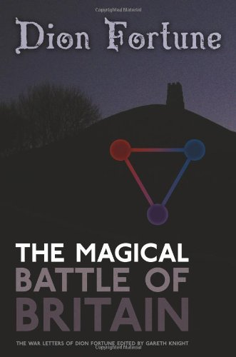 The Magical Battle of Britain por Dion Fortune