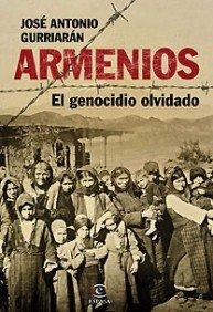 Descargar Libro Armenios, el genocidio olvidado (ESPASA FORUM) de José Antonio Gurriarán