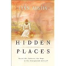 Hidden Places: A Novel