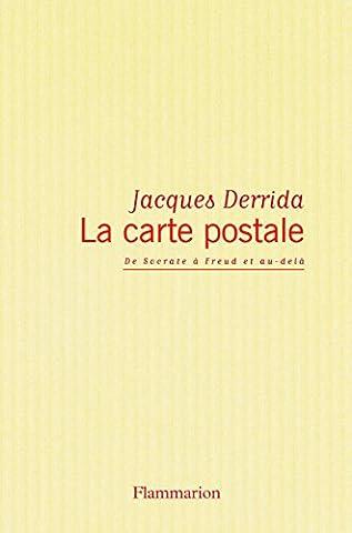 La carte postale : de Socrate à Freud et