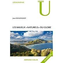 """Les milieux """"naturels"""" du globe (Géographie)"""