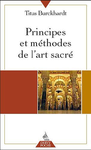 Principes et méthodes de l'art sacré par Titus Burckhardt