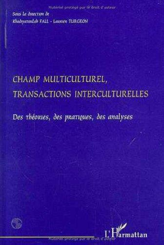 Champ multiculturel transactions interculturelles
