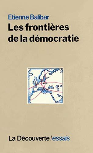Les Frontieres De La Démocratie