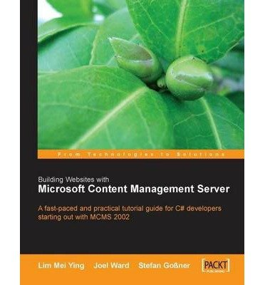 [(Building Websites with Microsoft Content Management Server )] [Author: Lim Mei Ying] [Oct-2004]