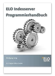 ELO Indexserver: Programmierhandbuch