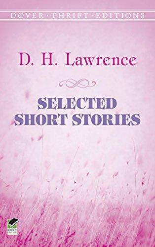 Selected Short Stories Selected Short Stories Selected Short Stories                 by  D. H. Lawrence