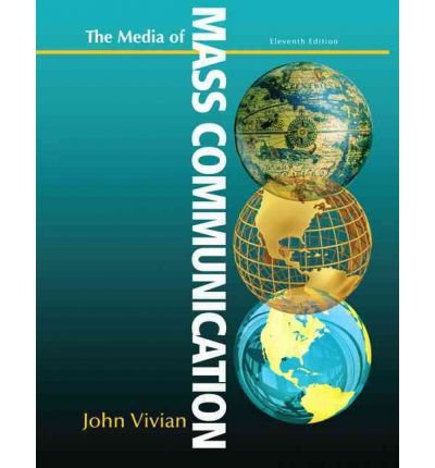 By Vivian, John ( Author ) [ The Media of Mass Communication (Revised) By Mar-2012 Paperback