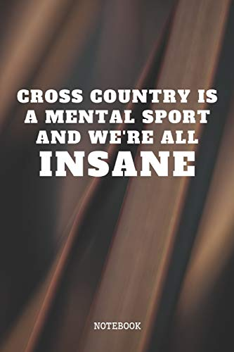 Notebook: Best Cross Country Sport Coach Planner / Organizer / Lined Notebook (6