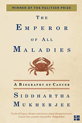 The Emperor of All Maladies: A Biography of Cancer par Siddhartha Mukherjee