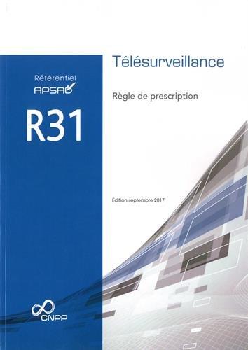 Référentiel APSAD R31 Télésurveillance : Règle de prescription