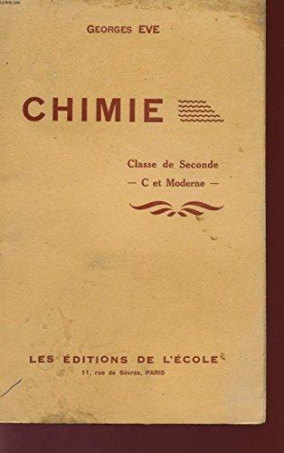 CHIMIE - CLASSE DE SECONDE - C ET MODERNE - PROGRAMME DU 15 SEPTEMBRE 1945.