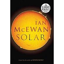 Solar (Large Print) - Large Print McEwan, Ian ( Author ) Mar-30-2010 Paperback
