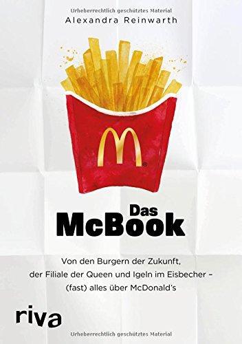 Carb Low Burger Brötchen (Das McBook: Von den Burgern der Zukunft, der Filiale der Queen und Igeln im Eisbecher – (fast) alles über McDonald's)
