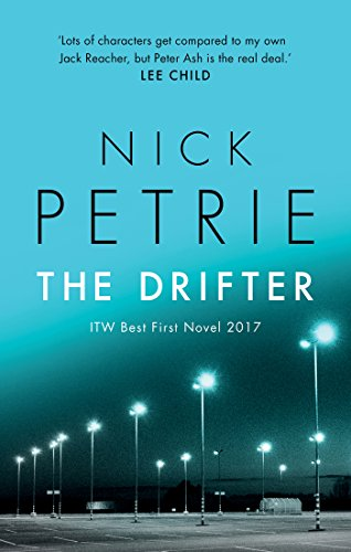 The Drifter (Ash Book 1) (English Edition) eBook: Nick Petrie ...