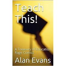 Teach This!: A Treasury of Education Rage Comics