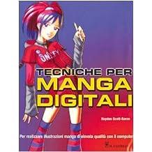 Tecniche per manga digitali. Ediz. illustrata