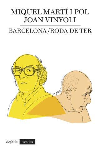 Barcelona / Roda de Ter: Correspondència (BIBLIOTECA UNIVERSAL EMPURIES) por Joan Vinyoli Pladevall