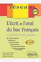 L'écrit et l'oral du bac Français : La méthode par les exemples Broché