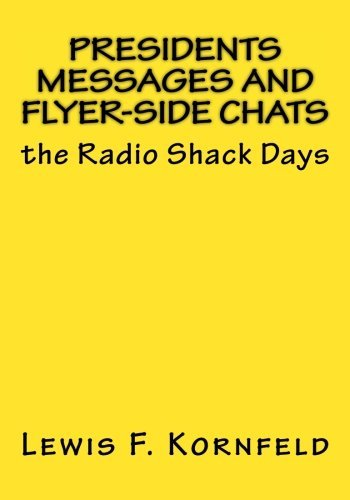 presidents-messages-and-flyer-side-chats-the-radio-shack-days-by-mr-louis-f-kornfeld-2015-10-28