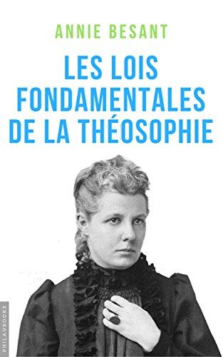 Les lois fondamentales de la Théosophie par Annie Besant