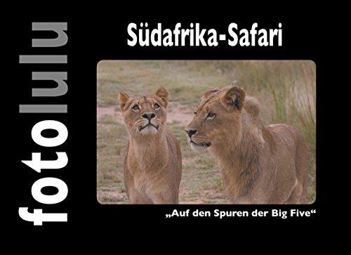 Südafrika-Safari: Auf den Spuren der Big Five (German Edition) por fotolulu