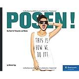 POSEN!: Das Buch für Fotografen und Models