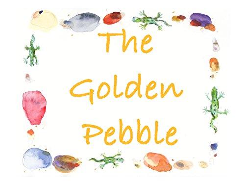 The Golden Pebble (English Edition)