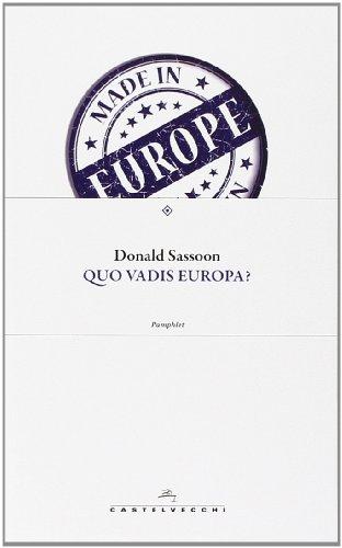 Quo vadis Europa? di Donald Sassoon