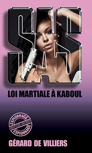 SAS 95 Loi martiale à Kaboul par Gérard de Villiers