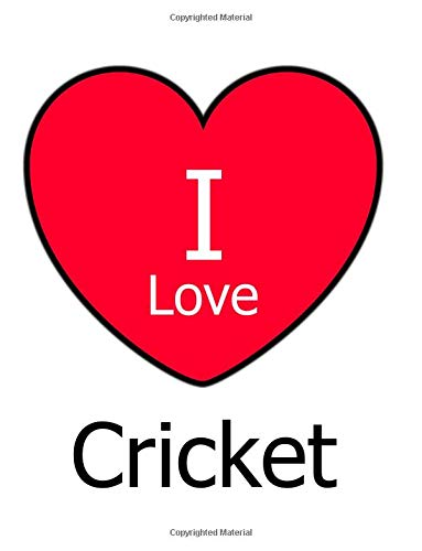 I Love Cricket: Large White Notebook/Journal for Writing 100 Pages, Cricket Gift for Men, Women, Boys and Girls por Kensington Press