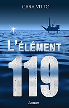 L'élément 119 (French Edition)