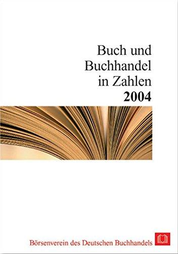 Buch und Buchhandel in Zahlen 2004