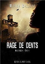 Maeve Regan, Tome 1 : Rage de dents