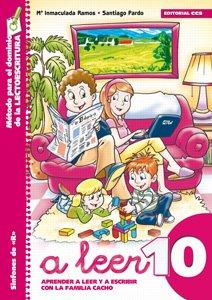 A leer 10: Aprender a leer y escribir con la familia Cacho.  Sinfones de «R» (Rincón del lenguaje)