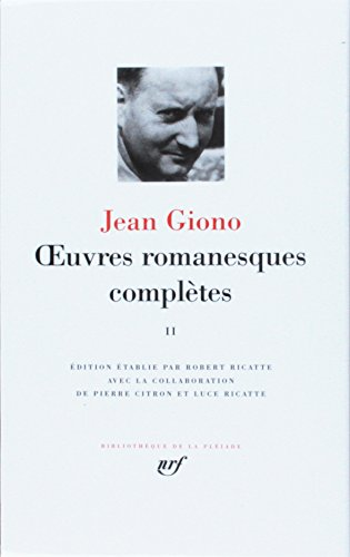 Giono : Oeuvres romanesques complètes, tome 2