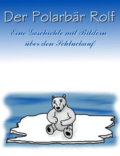 Der Polarbär Rolf - Bilderbuch Gutenachtgeschichte
