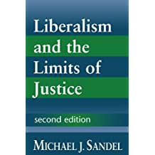 Liberalism and the Limits of Justice by Michael J. Sandel (1998-03-28)