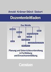 Dozentenleitfaden: Planung und Unterrichtsvorbereitung in Fortbildung und Erwachsenenbildung