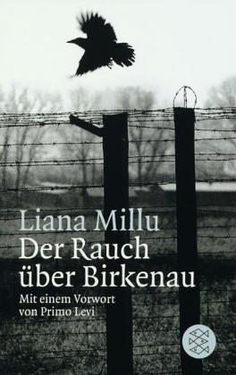 Der Rauch über Birkenau von Millu, Liana (2012) Taschenbuch