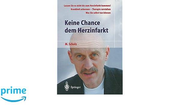 Keine Chance dem Herzinfarkt (German Edition)