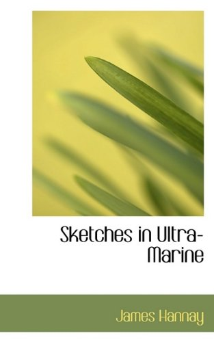 Sketches in Ultra-Marine