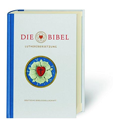 Die Bibel nach Martin Luthers Übersetzung - Lutherbibel revidiert 2017: Jubiläumsausgabe 500 Jahre Reformation. Mit Sonderseiten zu Luthers Wirken als Reformator und Bibelübersetzer. Mit Apokryphen