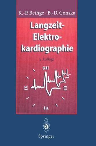 Langzeit-Elektrokardiographie: Langzeit-Blutdruckmessung Belastungs-Elektrokardiographie