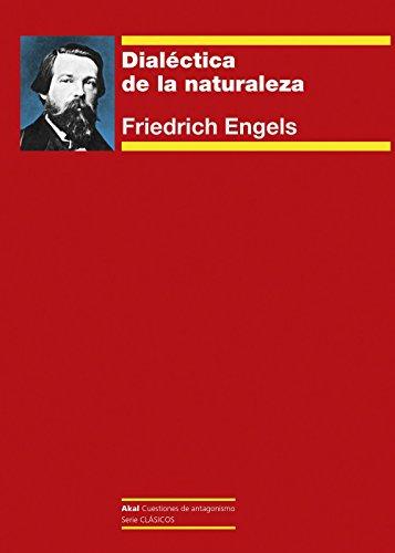 DIALECTICA DE LA NATURALEZA (Cuestiones de antagonismo) por Friedrich Engels
